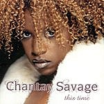 Chantay Savage This Time