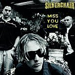Silverchair Miss You Love (4-Track Maxi-Single)