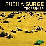 Such A Surge Tropfen Ep (Special Edition)