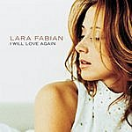 Lara Fabian I Will Love Again (3-Track Maxi-Single)