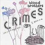 The Blood Brothers Crimes