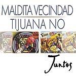 Tijuana No! Juntos