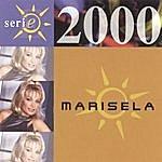 Marisela Serie 2000