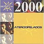 Aterciopelados Serie 2000
