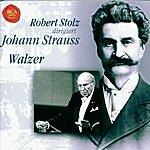 Robert Stolz Strauss, Johann Jr.: Waltzes
