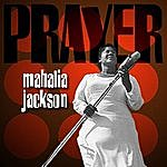 Mahalia Jackson Prayer