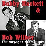 Bobby Hackett The Voyager Room Tapes, 1956-1958