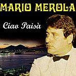 Mario Merola Ciao Paisà