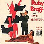 Ruby Braff Complete Original Quartet / Quintet