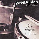 Gene Dunlap I Still Believe