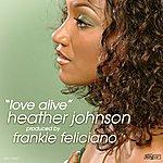 Frankie Feliciano Love Alive