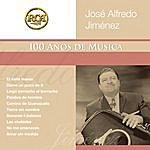 José Alfredo Jiménez RCA 100 Anos De Musica: Segunda Parte