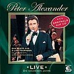 Peter Alexander Live - Die Goldenen Jahre