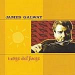 James Galway Tango Del Fuego
