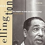 Duke Ellington & His Famous Orchestra The Best Of The Complete Rca Victor Mid-Forties Recordings (1944-1946)