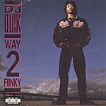 DJ Quik Way 2 Fonky (Parental Advisory)