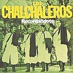 Los Chalchaleros Recordándote (Remastered 2003)
