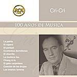 Cri-Cri RCA 100 Anos De Musica: Segunda Parte