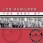 Los Humildes The Best Of: Ultimate Collection