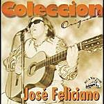José Feliciano Coleccion Original: José Feliciano