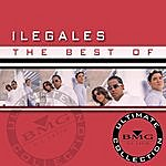 Ilegales The Best Of: Ultimate Collection
