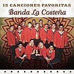 Banda La Costeña 15 Canciones Favoritas