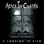Alice In Chains A Looking In View (Single)