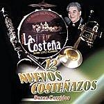 Banda La Costeña 12 Nuevos Costenazos Con La Reina Del Pacifico