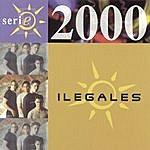 Ilegales Serie 2000