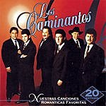"""Los Caminantes Nuestras Canciones Romanticas Favoritas """"20 Exitazos"""""""