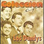 Los Dandys Coleccion Original