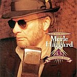Merle Haggard For The Record - 43 Legendary Hits