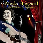 Merle Haggard The Ultimate Live Performance