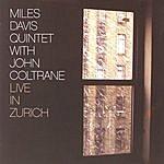 Miles Davis Quintet Live In Zurich