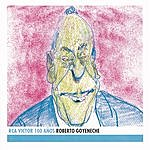 Roberto Goyeneche Roberto Goyeneche: RCA Victor 100 Años