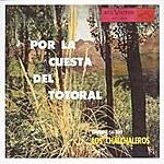 Los Chalchaleros Por La Cuesta Del Totoral (Remastered)
