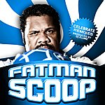 Fat Man Scoop Celebrate (The Remixes)