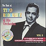 Tito Rodriguez The Best Of Tito Rodriguez Vol. 3