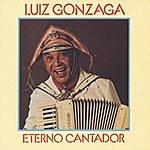 Luiz Gonzaga Eterno Cantador