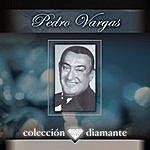 Pedro Vargas Coleccion Diamante