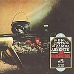 Los Chalchaleros En Esta Zamba Ausente (Remastered)