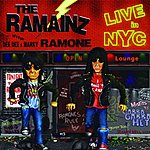 The Ramainz Live In N.Y.C. (Live At The Continental N.Y.C.)