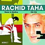 Rachid Taha Made In Medina/Olé Olé