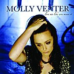 Molly Venter Love Me Like You Mean It