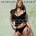 Mariah Carey Obsessed (Single)