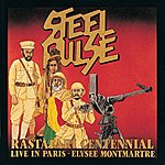 Steel Pulse Rastafari Centennial: Live In Paris - Elysee Montmartre