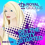Royal Gigolos Get The Party Started