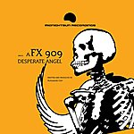 FX909 Desperate Angel / Dead Awaken