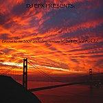 DJ EFX Groove To Me 2009