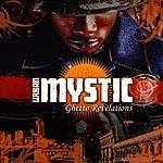 Urban Mystic Ghetto Revelations